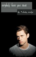 Everybody Loves You Now    Aaron Tveit AU by cheeky_nudge