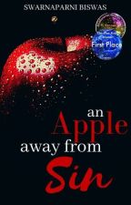 An Apple Away From Sin by yes_thats_me