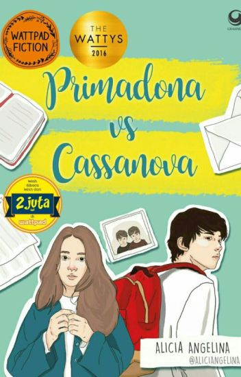 Primadona vs Cassanova [#Wattys2016]