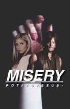 misery ↦ twd by potatojesus-