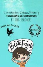 Curiosidades, Chistes, Frases, Y Tonterias De Semidioses by TheBlueFoodPJ