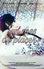 «Un Mes De Placer» [[YoonMin]]  by IveethIturio