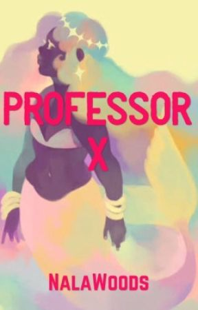 Professor X (Charles Xavier fanfic) by NalaWoods