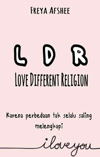 "LDR ""Love Different Religion"""