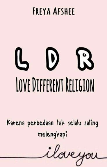 "LDR ""Love Different Religion"""