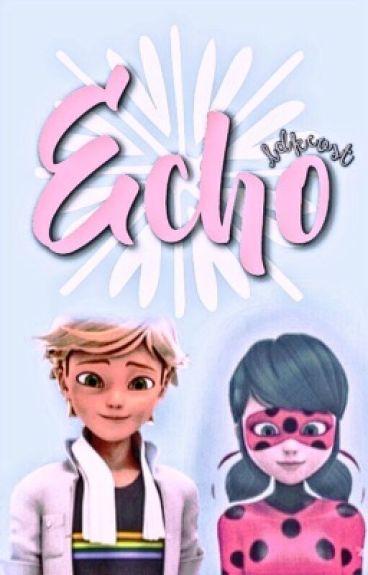 Echo. {PAUSADO}
