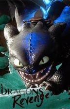 A Dragon's Revenge by BlackWolf236