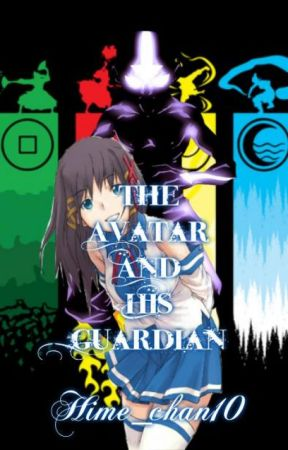 The Avatar and His Guardian [ ATLAB Fanfic/ Aang Love Story] by Hime_chan10