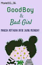 Good Boy & Bad Girl by MarieSG_94