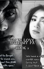 BOOK 2: I'm in love with my PA by jadineloves0211