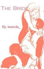 The Bride by kwenda_