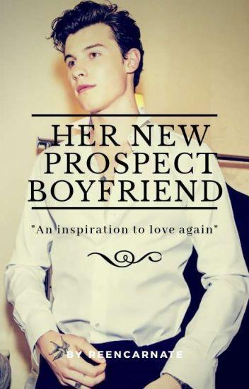 Her New Prospect Boyfriend