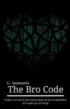 The Bro Code by -Sterre