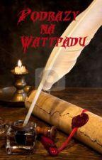 Podrazy na Wattpadu by carlie15