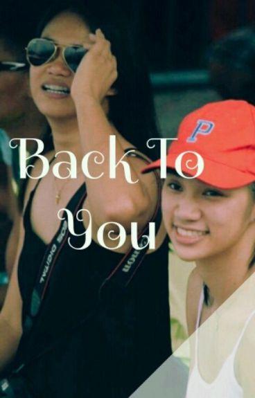 Back To You (JhoBea)