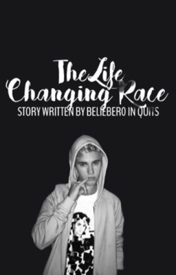 The Life Changing Race  / Justin