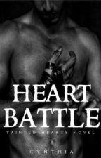 Heart Battle (Tainted Hearts #1) by lbeautifuldisaster
