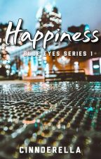 Happiness (Saavedra Series #1) by cinnderella