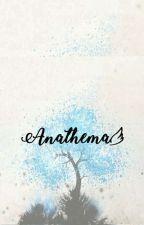 Anathema by lntgcmpr
