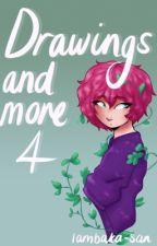 Drawings and more 4 by Iambaka-san
