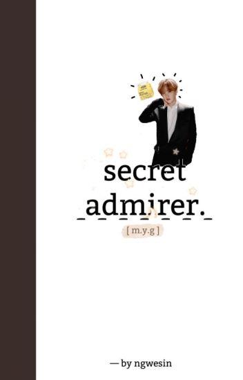 Secret Admirer [min yg] #Wattys2016
