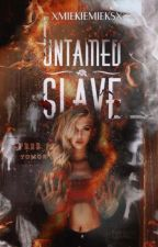 UnTamed Slave by XMiekieMieksX