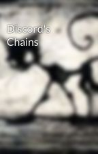 Discord's Chains by LacieOfTheAbysse