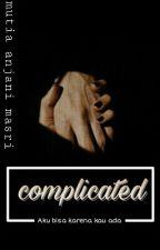 Complicated by mutia_anjani_masri