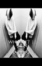 Why Me? || M.R by XxTheBlackBitchxX