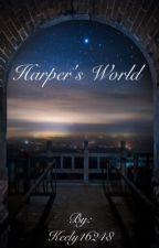 Harper's World by kiwi__fruit