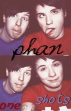A Collection of Phan One-Shots by interruptedbyfire