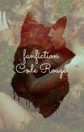 Fanfiction Code Rouge (Cass) by MarionBaque