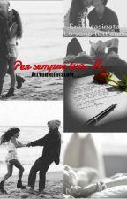 """""""Per sempre tua, A."""" by __Allyouneedislove__"""