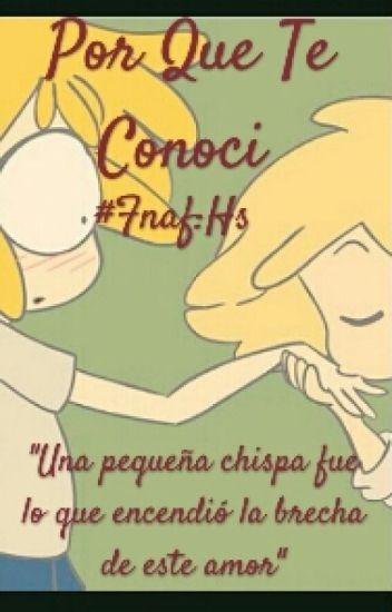 Fnaf: Por Que Te Conoci (Lemon)