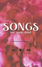 Songs For Your Soul by Jannmr