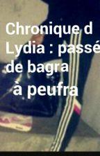 Chronique De Lydia : Passé De Bagra À Peufra by Chronikeuh_212