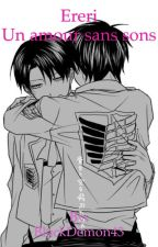 Ereri : Un amour sans sons by BlackDemon43