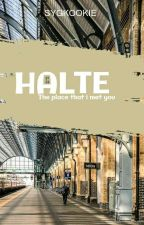 Halte [KTH]  by sygkookie