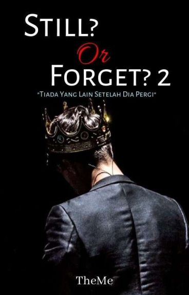 Still? Or Forget? (Book2)