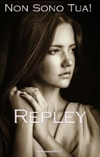 Non Sono Tua! Repley  by mariannadileo73