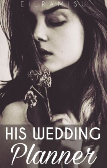 His Wedding Planner (Complete)