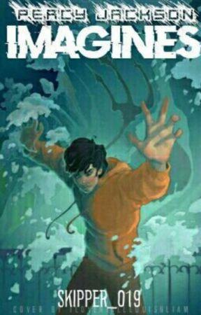 Percy Jackson Imagines #wattys2017 by Skipper_019