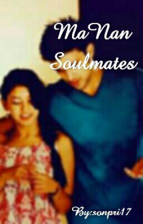 Manan Soulmates. [Completed] by sonpri17