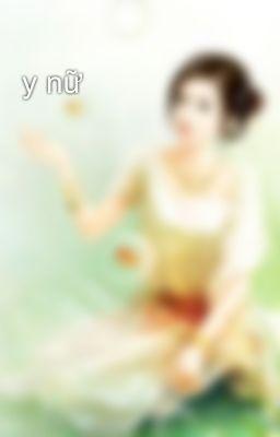 Đọc truyện y nữ