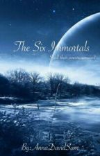 THE SIX IMMORTALS by AnnaDavidSam