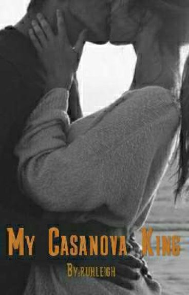My Casanova King: Two imperfect becames perfect