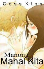 Manong Mahal Kita by CessKiss