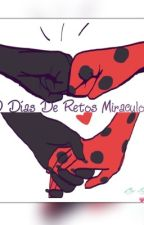 30 Días De Retos Miraculous  by GalyGard