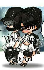 WhatsApp [YoonMin] #wattys2017 by Shonginnie