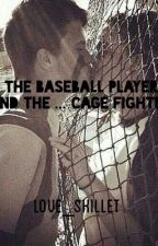 The Baseball Player and the...cage fighter?  by Love_Skillet